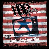 Play & Download Only In Amerika by (hed) pe | Napster
