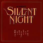 Play & Download Silent Night by The October Project | Napster