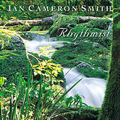Play & Download Rhythmist by Ian Cameron Smith | Napster