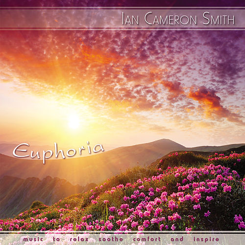 Play & Download Euphoria by Ian Cameron Smith | Napster