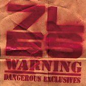 Warning:  Dangerous Exclusives by 7L and Esoteric