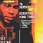 Play & Download The Scientist At King Tubbys by Scientist | Napster