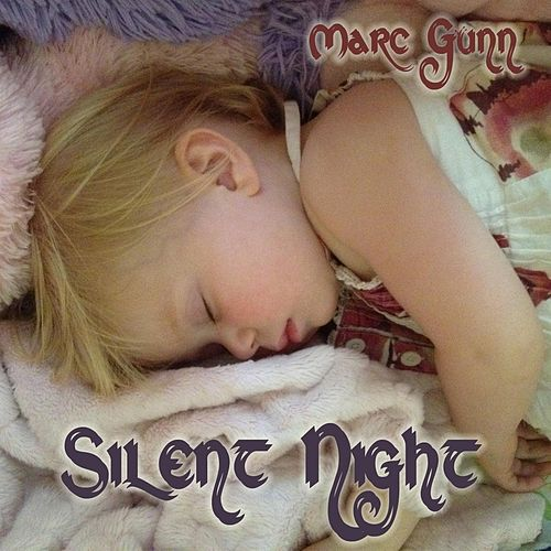 Silent Night (feat. Kenzie Gunn) by Marc Gunn
