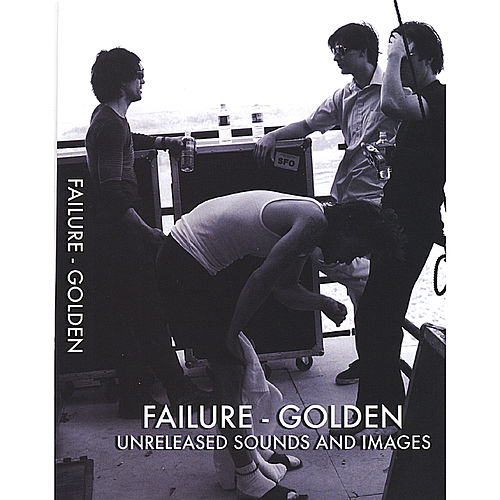 Golden by Failure