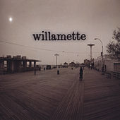 Play & Download Willamette by Willamette | Napster