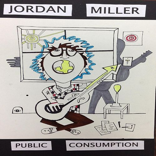 Play & Download Public Consumption by Jordan Miller | Napster