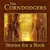 Play & Download Stories for a Book by The Corndodgers | Napster