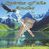 Spirits of the Andes (Traditional Music) by Wayra
