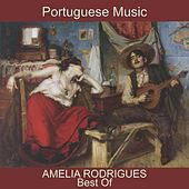 Best of Amelia Rodrigues (Fado & Portuguese Music) von Amalia Rodrigues