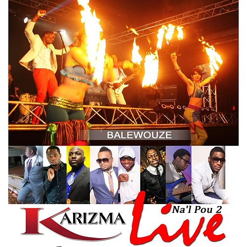 Play & Download Balewouze by Karizma | Napster