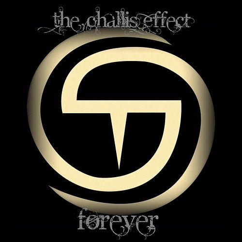 Forever by The Challis Effect