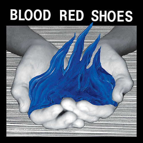 Play & Download Fire Like This by Blood Red Shoes | Napster