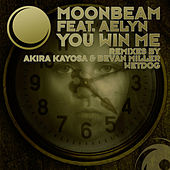 You Win Me (Remixes) by Moonbeam