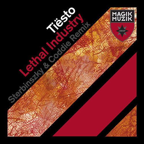 Play & Download Lethal Industry (Sterbinszky & Coddie Remix) by Tiësto | Napster