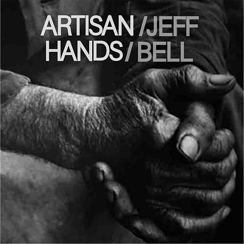 Play & Download Artisan Hands by Jeff Bell | Napster