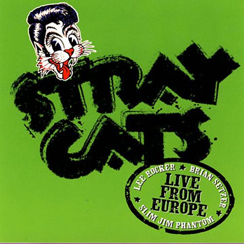 Live In Europe - Hamburg 7/16/04 by Stray Cats