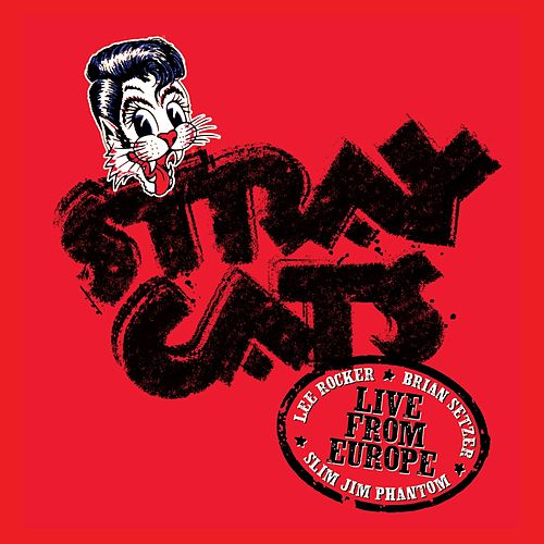 Live In Europe - Paris 7/5/04 by Stray Cats