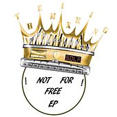 Play & Download The Mix King - Not for Free by Various Artists | Napster