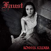 Play & Download Könnyek koldusa by Faust | Napster