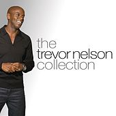 The Trevor Nelson Collection by Various Artists