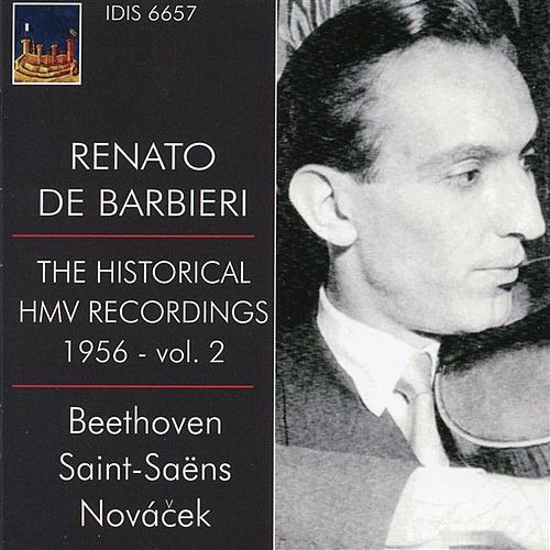 Play & Download The Historical HMV Recordings 1956 - Vol. 2 by Renato de Barbieri | Napster