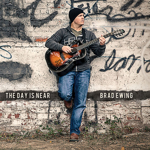 Play & Download The Day Is Near by Brad Ewing | Napster