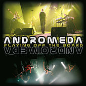 Play & Download Playing Off The Board by Andromeda | Napster
