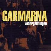 Play & Download Vedergällningen by Garmarna | Napster
