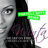 Play & Download Heart On Fire (Merry-Go-Round) - Particle Boys Remix by Winta | Napster