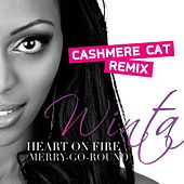 Play & Download Heart On Fire (Merry-Go-Round) - Cashmere Cat Remix by Winta | Napster