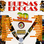 Play & Download Buenas Epocas 30 Inolvidables by Various Artists | Napster