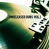 Unreleased Dubs Vol.1 - Single by Various Artists