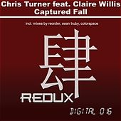 Captured Fall (feat. Claire Willis) by Chris Turner