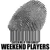 Catch Me If You Can - Single by Weekend Players