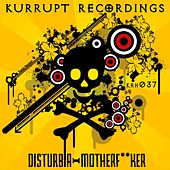 Play & Download Motherf**ker by Disturbia   Napster