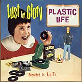 Plastic Life (Demo EP) by Lust for Glory