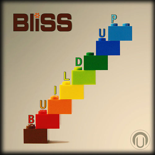 Play & Download Build Up by Bliss | Napster