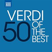 50 of the Best: Verdi by Various Artists