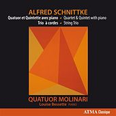 Play & Download Schnittke: Quatuor et Quintette avec piano - Trio à cordes by Molinari Quartet | Napster