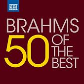 50 of the Best: Brahms von Various Artists