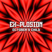 Play & Download October's Child by The Explosion | Napster