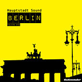 Play & Download Hauptstadt Sound Berlin, Vol. 1 by Various Artists   Napster