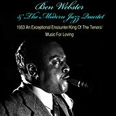 1953 An Exceptional Encounter / King of the Tenor / Music for Loving von Ben Webster