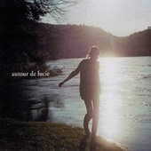 Play & Download Autour de Lucie by Autour de Lucie | Napster