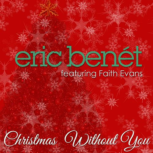 Christmas Without You - Single by Eric Benèt