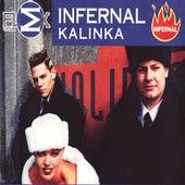 Kalinka - EP by Infernal