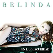 Play & Download En La Obscuridad by Belinda | Napster
