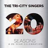 Seasons: A 20 Year Celebration by Tri-City Singers
