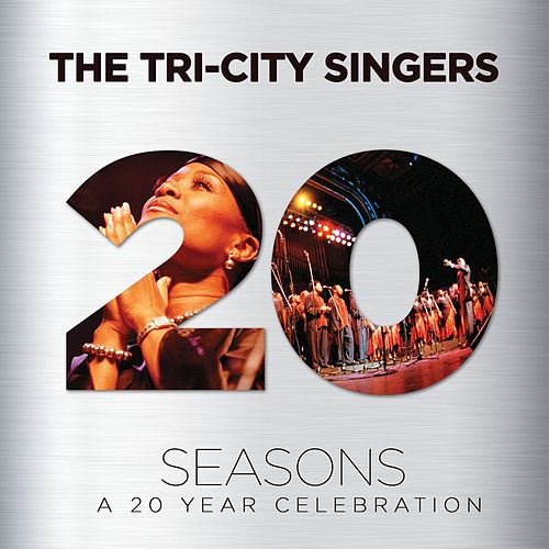Play & Download Seasons: A 20 Year Celebration by Tri-City Singers | Napster