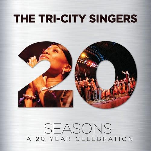 Seasons: A 20 Year Celebration by Tri-City Singers